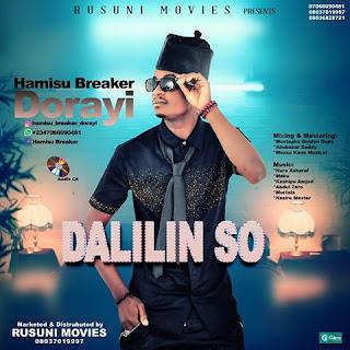 Hamisu Breaker Dalilin So 2018 New Album