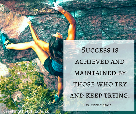 Success is achieved and maintained by those who try and keep trying