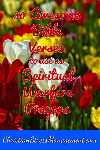 30 Awesome Bible Verses to Use as Spiritual Warfare Prayers