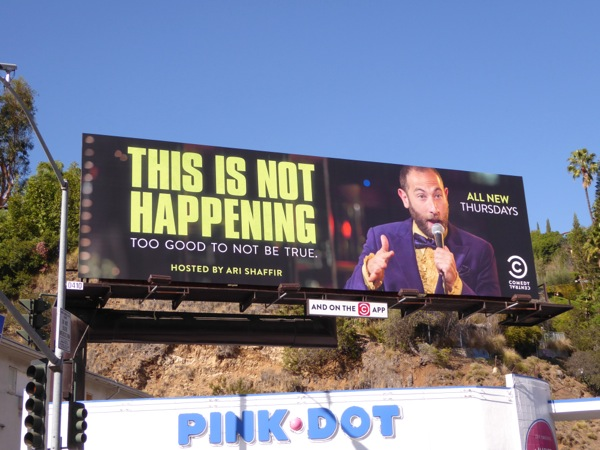 This is not happening Comedy Central billboard