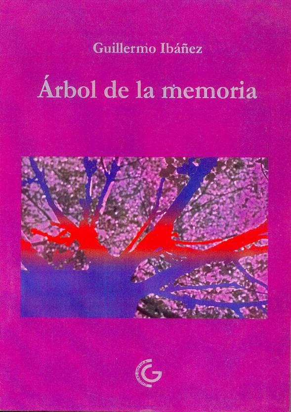 Árbol de la memoria – Guillermo Ibañez