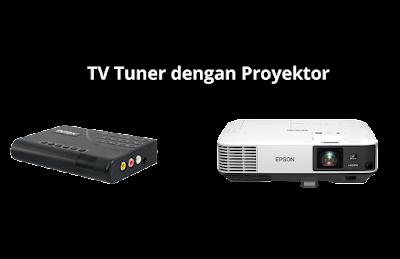 Cara Menghubungkan TV Tuner dengan Proyektor