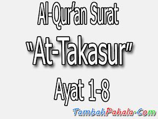 Surat At-Takasur, Al-Qur'an Surat At-Takasur