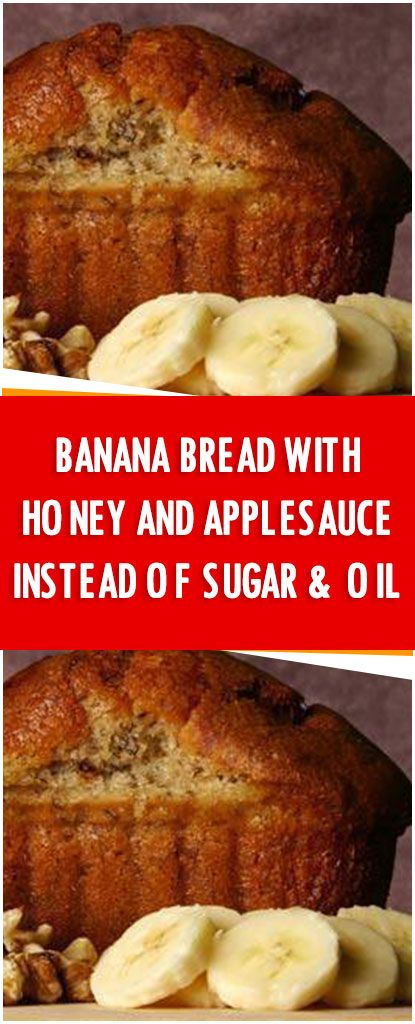 Banana Bread with honey and applesauce instead of sugar & oil. Delicious & Healthy. – Fresh Family Recipes