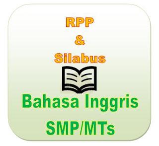 RPP Bahasa Inggris SMP Kurikulum 2013