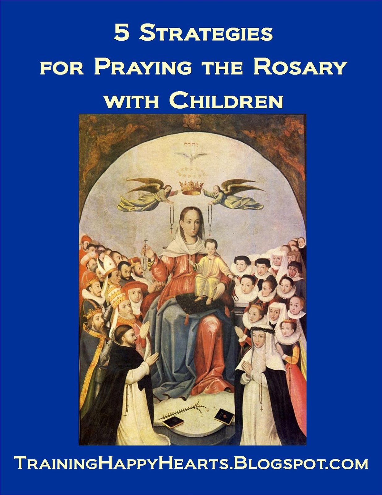 http://traininghappyhearts.blogspot.com/2014/10/if-i-can-get-my-children-to-pray-rosary.html