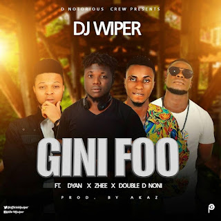 Music: DJ wiper _ Gini Foo Ft Dyan x Zhee & double D noni  [pro by Akaz ]