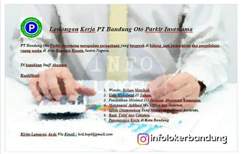 Lowongan Kerja PT Bandung Oto Parkir Investama April 2018