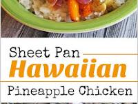 Sheet Pan Hawaiian Pineapple Chicken Recipe