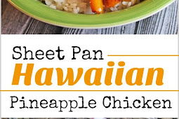 Sheet Pan Hawaiian Pineapple Chicken Recipe