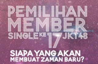 jkt48 senbatsu sousenkyo 2017 general election 17th single