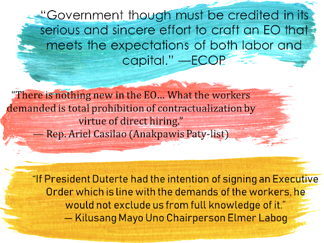 "As one of his campaign promises, President Rodrigo Duterte signed an executive order seeking to stop contractualization among local workers. The president said that EO 15 prohibits ""illegal contracting or subcontracting or undertaking to circumvent the workers' right to security of tenure.""  Endo system deprives the locally hired workers of benefits that regular employees enjoy as the work contract usually lasts for only five months or less, there will be no end of service benefits even if you renew the said contract over and over again for ten years with the same company.   ""I remain firm in my commitment to put an end to 'endo' and illegal contractualization,"" the president said.  Advertisement    As one of his campaign promises, President Rodrigo Duterte signed an executive order seeking to stop contractualization among local workers. The president said that the EO prohibits ""illegal contracting or subcontracting or undertaking to circumvent the workers' right to security of tenure.""  Endo system deprives the locally hired workers of benefits that regular employees enjoy as the work contract usually lasts for only five months or less, there will be no end of service benefits even if you renew the said contract over and over again for ten years with the same company.   ""I remain firm in my commitment to put an end to 'endo' and illegal contractualization,"" the president said.  Advertisement         Sponsored Links           President Rodrigo Duterte has signed a landmark executive order (EO) that puts an end to illegal contractualization in the Philippines.  Duterte inked the EO on May 1, and made the announcement during a speech in a Labor Day celebration in Cebu.    Duterte also expressed confidence that the EO will ease laborers' worries regarding the lack of security of tenure.  The president also said that the government will continue to provide ""dignified and meaningful employment"", however, he said that the newly signed executive order is not enough to ensure the security of tenure.  ""I can only implement but if there are things that need to be corrected, modified to suit the needs or the demand of time… We have to amend or correct or recommend revision or revisit the laws,"" Duterte said.  The Palace has yet to release a copy of the EO.  ""Endo,"" which stems from the term ""end of a contract,"" refers to the practice of short-term contracts short of six months that would make a worker a regular employee.  The newly signed Executive Order which is yet to be released in public draws different reactions among labor groups. The Employers Confederation of the Philippines, or ECOP, expressed concerns about some provisions outlined in the EO.  ""Government though must be credited in its serious and sincere effort to craft an EO that meets the expectations of both labor and capital,"" the group said in a statement.  Various labor groups also shared their two-cents regarding the fresh EO, which they described as pro-employer.  ""There is nothing new in the EO,"" Rep. Ariel Casilao (Anakpawis Paty-list) said. ""What the workers demanded is total prohibition of contractualization by virtue of direct hiring.""  Kilusang Mayo Uno Chairperson Elmer Labog laments that labor groups were not consulted when the presidential order was drafted.  The KILOS NA Manggagawa, meanwhile, urged Duterte to show to the public the EO he signed.  ""If President Duterte had the intention of signing an Executive Order which is line with the demands of the workers, he would not exclude us from full knowledge of it,"" the group said.       READ MORE: List of Philippine Embassies And Consulates Around The World    Classic Room Mates You Probably Living With   Do Not Be Fooled By Your Recruitment Agencies, Know Your  Correct Fees    Remittance Fees To Be Imposed On Kuwait Expats Expected To Bring $230 Million Income    TESDA Provides Training For Returning OFWs   Cash Aid To Be Given To Displaced OFWs From Kuwait—OWWA    5 Signs A Person Is Going To Be Poor And 5 Signs You Are Going To Be Rich     Sponsored Links           President Rodrigo Duterte has signed a landmark executive order (EO) that puts an end to illegal contractualization in the Philippines.  Duterte inked the EO on May 1 and made the announcement during a speech in a Labor Day celebration in Cebu.  As one of his campaign promises, President Rodrigo Duterte signed an executive order seeking to stop contractualization among local workers. The president said that the EO prohibits ""illegal contracting or subcontracting or undertaking to circumvent the workers' right to security of tenure.""  Endo system deprives the locally hired workers of benefits that regular employees enjoy as the work contract usually lasts for only five months or less, there will be no end of service benefits even if you renew the said contract over and over again for ten years with the same company.   ""I remain firm in my commitment to put an end to 'endo' and illegal contractualization,"" the president said.  Advertisement         Sponsored Links           President Rodrigo Duterte has signed a landmark executive order (EO) that puts an end to illegal contractualization in the Philippines.  Duterte inked the EO on May 1, and made the announcement during a speech in a Labor Day celebration in Cebu.    Duterte also expressed confidence that the EO will ease laborers' worries regarding the lack of security of tenure.  The president also said that the government will continue to provide ""dignified and meaningful employment"", however, he said that the newly signed executive order is not enough to ensure the security of tenure.  ""I can only implement but if there are things that need to be corrected, modified to suit the needs or the demand of time… We have to amend or correct or recommend revision or revisit the laws,"" Duterte said.  The Palace has yet to release a copy of the EO.  ""Endo,"" which stems from the term ""end of a contract,"" refers to the practice of short-term contracts short of six months that would make a worker a regular employee.  The newly signed Executive Order which is yet to be released in public draws different reactions among labor groups. The Employers Confederation of the Philippines, or ECOP, expressed concerns about some provisions outlined in the EO.  ""Government though must be credited in its serious and sincere effort to craft an EO that meets the expectations of both labor and capital,"" the group said in a statement.  Various labor groups also shared their two-cents regarding the fresh EO, which they described as pro-employer.  ""There is nothing new in the EO,"" Rep. Ariel Casilao (Anakpawis Paty-list) said. ""What the workers demanded is total prohibition of contractualization by virtue of direct hiring.""  Kilusang Mayo Uno Chairperson Elmer Labog laments that labor groups were not consulted when the presidential order was drafted.  The KILOS NA Manggagawa, meanwhile, urged Duterte to show to the public the EO he signed.  ""If President Duterte had the intention of signing an Executive Order which is line with the demands of the workers, he would not exclude us from full knowledge of it,"" the group said.       READ MORE: List of Philippine Embassies And Consulates Around The World    Classic Room Mates You Probably Living With   Do Not Be Fooled By Your Recruitment Agencies, Know Your  Correct Fees    Remittance Fees To Be Imposed On Kuwait Expats Expected To Bring $230 Million Income    TESDA Provides Training For Returning OFWs   Cash Aid To Be Given To Displaced OFWs From Kuwait—OWWA    5 Signs A Person Is Going To Be Poor And 5 Signs You Are Going To Be Rich    Duterte also expressed confidence that the EO will ease laborers' worries regarding the lack of security of tenure. As one of his campaign promises, President Rodrigo Duterte signed an executive order seeking to stop contractualization among local workers. The president said that the EO prohibits ""illegal contracting or subcontracting or undertaking to circumvent the workers' right to security of tenure.""  Endo system deprives the locally hired workers of benefits that regular employees enjoy as the work contract usually lasts for only five months or less, there will be no end of service benefits even if you renew the said contract over and over again for ten years with the same company.   ""I remain firm in my commitment to put an end to 'endo' and illegal contractualization,"" the president said.  Advertisement         Sponsored Links           President Rodrigo Duterte has signed a landmark executive order (EO) that puts an end to illegal contractualization in the Philippines.  Duterte inked the EO on May 1, and made the announcement during a speech in a Labor Day celebration in Cebu.    Duterte also expressed confidence that the EO will ease laborers' worries regarding the lack of security of tenure.  The president also said that the government will continue to provide ""dignified and meaningful employment"", however, he said that the newly signed executive order is not enough to ensure the security of tenure.  ""I can only implement but if there are things that need to be corrected, modified to suit the needs or the demand of time… We have to amend or correct or recommend revision or revisit the laws,"" Duterte said.  The Palace has yet to release a copy of the EO.  ""Endo,"" which stems from the term ""end of a contract,"" refers to the practice of short-term contracts short of six months that would make a worker a regular employee.  The newly signed Executive Order which is yet to be released in public draws different reactions among labor groups. The Employers Confederation of the Philippines, or ECOP, expressed concerns about some provisions outlined in the EO.  ""Government though must be credited in its serious and sincere effort to craft an EO that meets the expectations of both labor and capital,"" the group said in a statement.  Various labor groups also shared their two-cents regarding the fresh EO, which they described as pro-employer.  ""There is nothing new in the EO,"" Rep. Ariel Casilao (Anakpawis Paty-list) said. ""What the workers demanded is total prohibition of contractualization by virtue of direct hiring.""  Kilusang Mayo Uno Chairperson Elmer Labog laments that labor groups were not consulted when the presidential order was drafted.  The KILOS NA Manggagawa, meanwhile, urged Duterte to show to the public the EO he signed.  ""If President Duterte had the intention of signing an Executive Order which is line with the demands of the workers, he would not exclude us from full knowledge of it,"" the group said.       READ MORE: List of Philippine Embassies And Consulates Around The World    Classic Room Mates You Probably Living With   Do Not Be Fooled By Your Recruitment Agencies, Know Your  Correct Fees    Remittance Fees To Be Imposed On Kuwait Expats Expected To Bring $230 Million Income    TESDA Provides Training For Returning OFWs   Cash Aid To Be Given To Displaced OFWs From Kuwait—OWWA    5 Signs A Person Is Going To Be Poor And 5 Signs You Are Going To Be Rich The president also said that the government will continue to provide ""dignified and meaningful employment"", however, he said that the newly signed executive order is not enough to ensure the security of tenure.  ""I can only implement but if there are things that need to be corrected, modified to suit the needs or the demand of time… We have to amend or correct or recommend revision or revisit the laws,"" Duterte said.  The Palace has yet to release a copy of the EO.  ""Endo,"" which stems from the term ""end of a contract,"" refers to the practice of short-term contracts short of six months that would make a worker a regular employee.  The newly signed Executive Order which is yet to be released in public draws different reactions among labor groups.  Various labor groups also regard the newly signed  EO as pro-employer.  The KILOS NA Manggagawa, meanwhile, urged the president to show the EO he signed to the public.      As one of his campaign promises, President Rodrigo Duterte signed an executive order seeking to stop contractualization among local workers. The president said that the EO prohibits ""illegal contracting or subcontracting or undertaking to circumvent the workers' right to security of tenure.""  Endo system deprives the locally hired workers of benefits that regular employees enjoy as the work contract usually lasts for only five months or less, there will be no end of service benefits even if you renew the said contract over and over again for ten years with the same company.   ""I remain firm in my commitment to put an end to 'endo' and illegal contractualization,"" the president said.  Advertisement         Sponsored Links           President Rodrigo Duterte has signed a landmark executive order (EO) that puts an end to illegal contractualization in the Philippines.  Duterte inked the EO on May 1, and made the announcement during a speech in a Labor Day celebration in Cebu.    Duterte also expressed confidence that the EO will ease laborers' worries regarding the lack of security of tenure.  The president also said that the government will continue to provide ""dignified and meaningful employment"", however, he said that the newly signed executive order is not enough to ensure the security of tenure.  ""I can only implement but if there are things that need to be corrected, modified to suit the needs or the demand of time… We have to amend or correct or recommend revision or revisit the laws,"" Duterte said.  The Palace has yet to release a copy of the EO.  ""Endo,"" which stems from the term ""end of a contract,"" refers to the practice of short-term contracts short of six months that would make a worker a regular employee.  The newly signed Executive Order which is yet to be released in public draws different reactions among labor groups. The Employers Confederation of the Philippines, or ECOP, expressed concerns about some provisions outlined in the EO.  ""Government though must be credited in its serious and sincere effort to craft an EO that meets the expectations of both labor and capital,"" the group said in a statement.  Various labor groups also shared their two-cents regarding the fresh EO, which they described as pro-employer.  ""There is nothing new in the EO,"" Rep. Ariel Casilao (Anakpawis Paty-list) said. ""What the workers demanded is total prohibition of contractualization by virtue of direct hiring.""  Kilusang Mayo Uno Chairperson Elmer Labog laments that labor groups were not consulted when the presidential order was drafted.  The KILOS NA Manggagawa, meanwhile, urged Duterte to show to the public the EO he signed.  ""If President Duterte had the intention of signing an Executive Order which is line with the demands of the workers, he would not exclude us from full knowledge of it,"" the group said.       READ MORE: List of Philippine Embassies And Consulates Around The World    Classic Room Mates You Probably Living With   Do Not Be Fooled By Your Recruitment Agencies, Know Your  Correct Fees    Remittance Fees To Be Imposed On Kuwait Expats Expected To Bring $230 Million Income    TESDA Provides Training For Returning OFWs   Cash Aid To Be Given To Displaced OFWs From Kuwait—OWWA    5 Signs A Person Is Going To Be Poor And 5 Signs You Are Going To Be Rich  READ MORE: List of Philippine Embassies And Consulates Around The World    Classic Room Mates You Probably Living With   Do Not Be Fooled By Your Recruitment Agencies, Know Your  Correct Fees    Remittance Fees To Be Imposed On Kuwait Expats Expected To Bring $230 Million Income    TESDA Provides Training For Returning OFWs   Cash Aid To Be Given To Displaced OFWs From Kuwait—OWWA    5 Signs A Person Is Going To Be Poor And 5 Signs You Are Going To Be Rich"