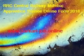 RRC Central Railway Mumbai Apprentice Trainee Online Form 2018