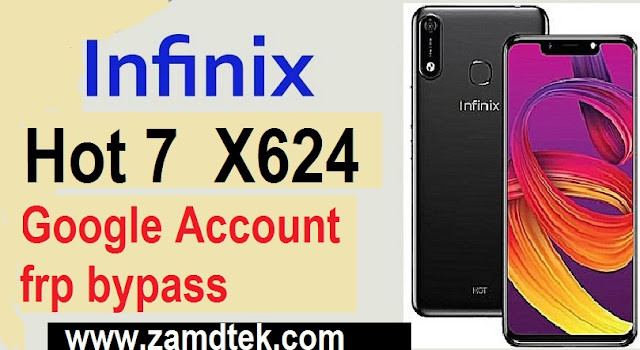 Infinix Hot 7 X624 frp Google Account Reset