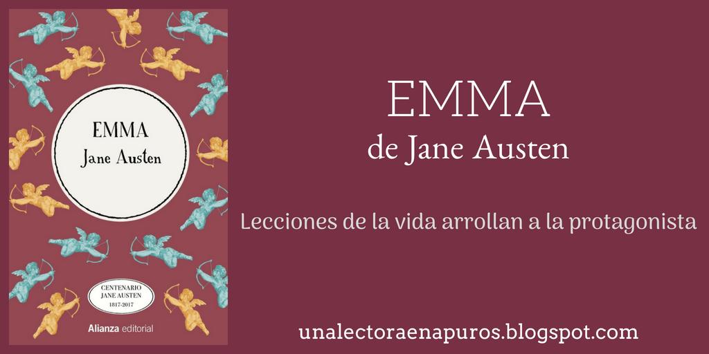 Emma, de Jane Austen | Lecciones de la vida arrollan a la protagonista