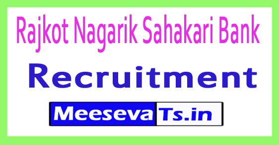 Rajkot Nagarik Sahakari Bank RNSB Recruitment