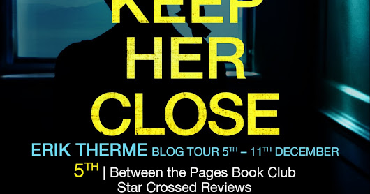 Keep Her Close by Erik Therme
