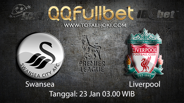 PREDIKSIBOLA - PREDIKSI TARUHAN BOLA SWANSEA VS LIVERPOOL 23 JANUARI 2018 ( ENGLISH PREMIER LEAGUE )
