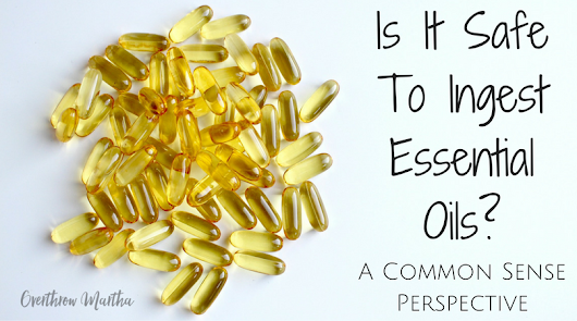 3 Ideas About Ingesting Essential Oils