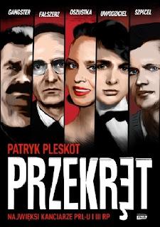 """Patryk Pleskot """"Przekręt. Najwięksi kanciarze PRL-u i III RP"""""""
