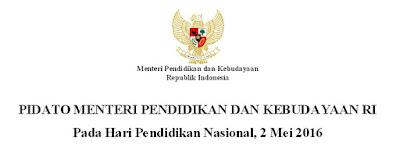 Naskah Pidato Mendikbud Pada Hari Pendidikan Nasional, 2 Mei 2016