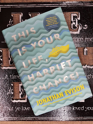 This Is Your Life, Harriet Chance by Jonathan Evison