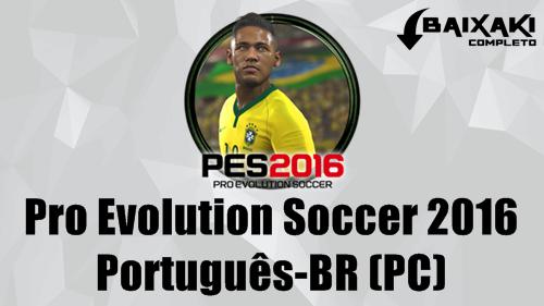 PES 2016 PC Crack e Português-BR