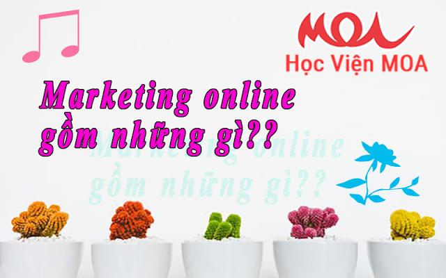 Marketing online gồm những gì?