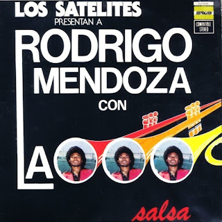 LOS SATELITES PRESENTAN A - RODRIGO MENDOZA (1975)
