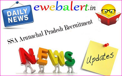 SSA Arunachal Pradesh Recruitment