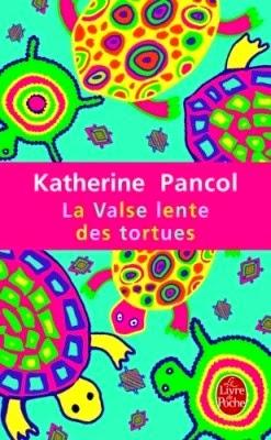 La Valse Lente Des Tortues Film : valse, lente, tortues, Notre, Petite, Bulle:, VALSE, LENTE, TORTUES,, Katherine, Pancol