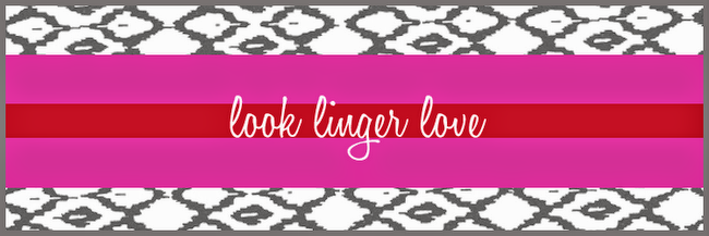 Look Linger Love