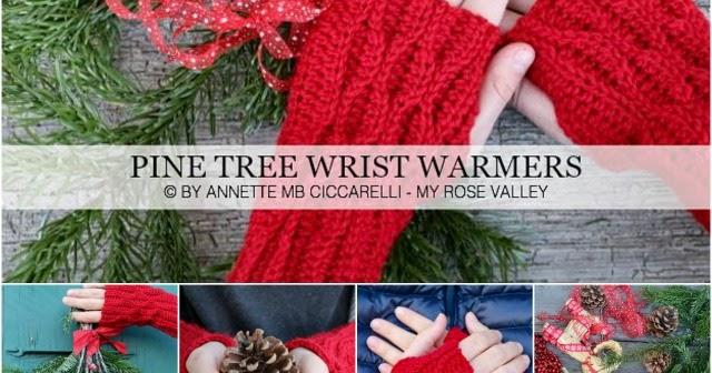 My rose valley crochet pattern pine tree wrist warmers
