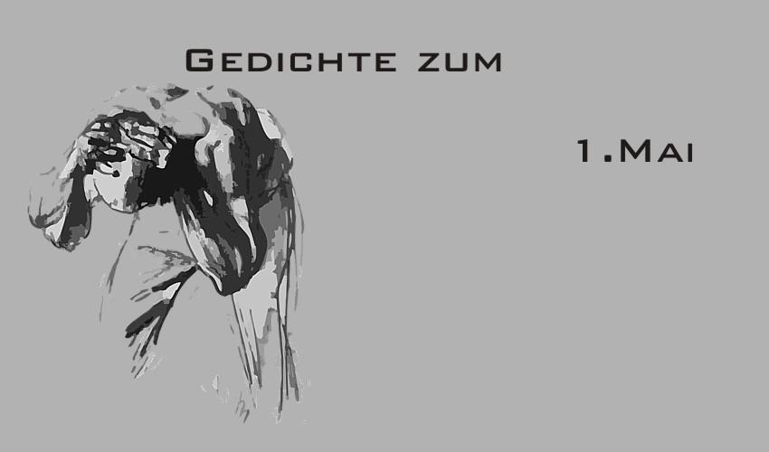 Gedichte Und Zitate Für Alle Gedichte Zum 1 Mai Tag Der