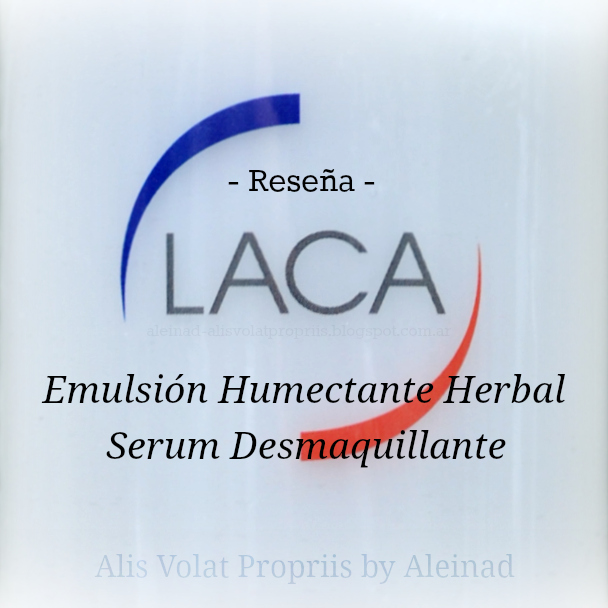 laca reseña emulsion humectante herbal serum desmaquillante parpados pestañas labios