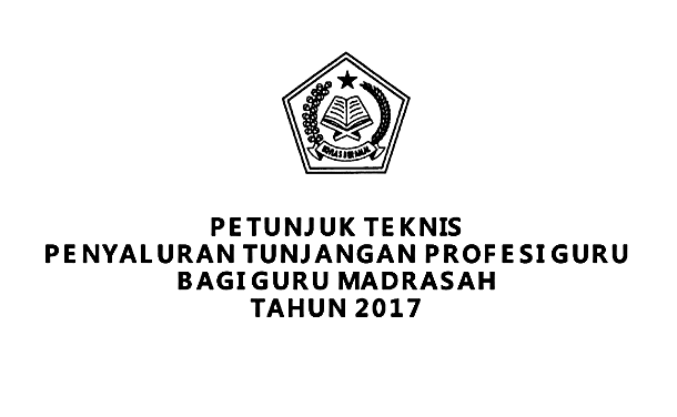 Juknis Penyaluran TPG Guru Madrasah 2017 PDF