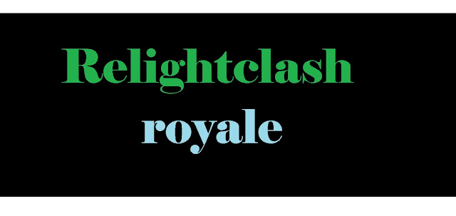 Relightclash royale