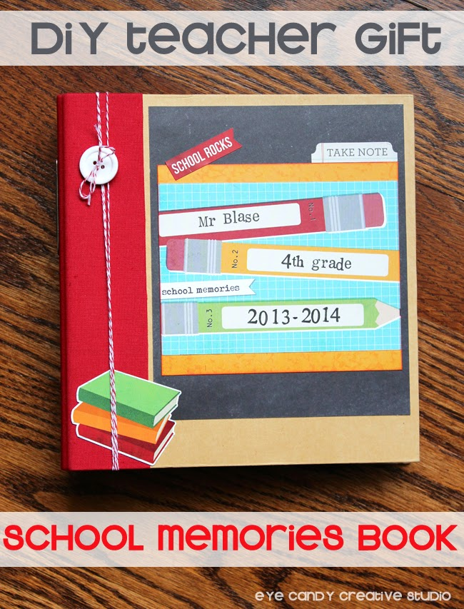 DIY teacher gift, school memories, scrapbook, teacher appreciation