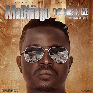[feature] Griff Jones - Mabhingo (Feat. Gze)
