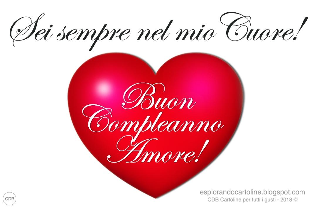 Cdb Cartoline Per Tutti I Gusti Cartolina Buon Compleanno Amore