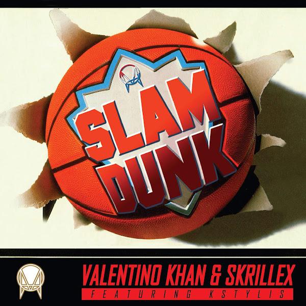 Valentino Khan & Skrillex - Slam Dunk (feat. Kstylis) - Single Cover