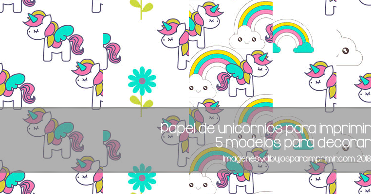 Papel De Unicornios Para Imprimir Imagenes Y Dibujos Para Imprimir