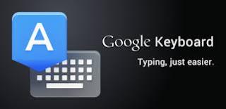 تحميل لوحة مفاتيح جوجل بالتحديثات الجديده