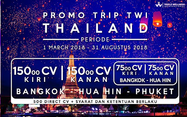 PROMO LIBURAN THAILAND Periode sd 31 Agustus 2018