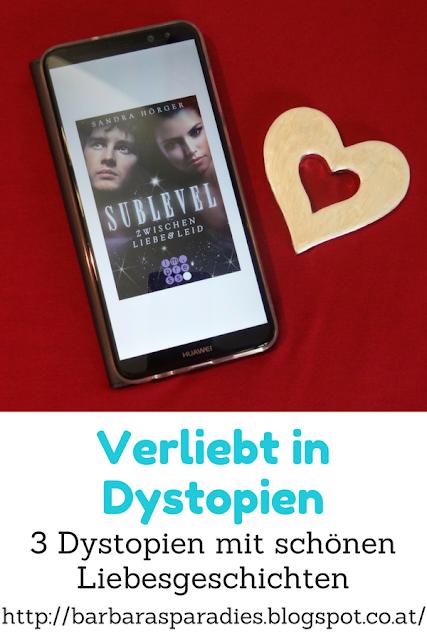 Verliebt in Dystopien: 3 Dystopien mit schönen Liebesgeschichten - Sublevel - Trilogie von Sandra Hörger