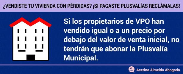 Viviendas VPO vendida precio por debajo del valor de venta inicial, no abonan la Plusvalía.