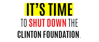It's time to Shut Down the Clinton Foundation