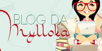 Blog da Mylloka