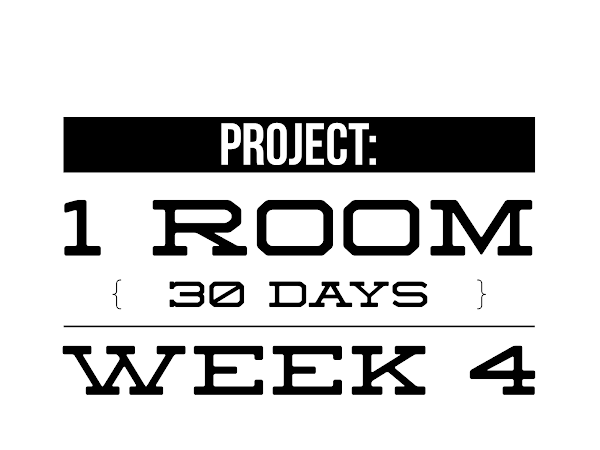 SOME Progress -Project 1 Room 30 Days (Week Four)