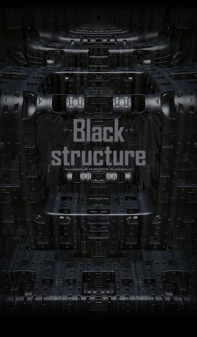 Black structure